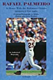 img - for Rafael Palmeiro : At Home with the Baltimore Orioles book / textbook / text book