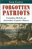 Forgotten Patriots, Jack Cahill, 1896941079