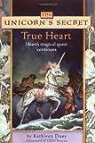 True Heart, Kathleen Duey, 068985370X