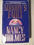 Nobody's Fault, Nancy Holmes, 0553286714
