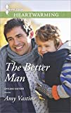 The Better Man (Chicago Sisters Book 1)