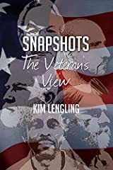 Snapshots The Veteran's View by Kim Lengling (2014-11-25) Paperback