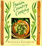 Front cover for the book Italian Country Cooking: Recipes from Umbria & Apulia by Susanna Gelmetti