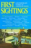 img - for First Sightings: Contemporary Stories About American Youth book / textbook / text book