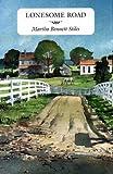 Lonesome Road, Martha Bennett Stiles, 0917788699