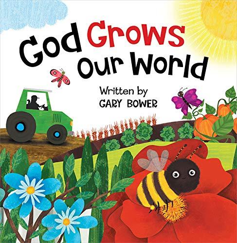 (God Grows Our World (God Our)