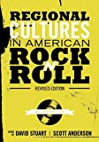Regional Cultures in American Rock 'n' Roll, , 1935551612