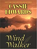 Wind Walker, Cassie Edwards, 0786268190