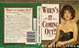 When's it Coming Out? (BBC Radio Collection)
