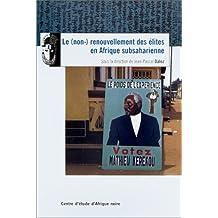 Le (non-) renouvellement des élites en Afrique subsaharienne (French Edition)