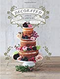 Decorated: Sublimely Crafted Cakes for Every Occasion