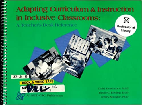 Book Adapting Curriculum and Instruction in Inclusive Classrooms a Teacher's Desk Reference Second Edition