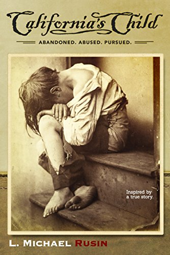 California's Child: Inspired by a True Story by [Rusin, L. Michael]