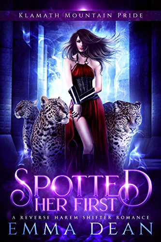 (Spotted Her First: A Standalone Reverse Harem Shifter Romance)