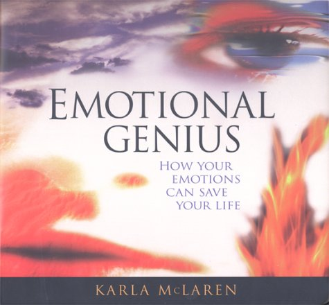 Emotional Genius: How Your Emotions Can Save Your Life pdf epub