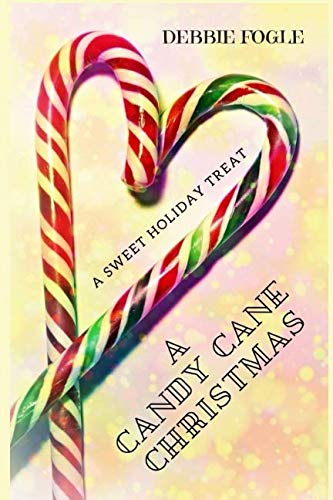 A Candy Cane Christmas: A Sweet Holiday ()