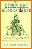 The Compleat Waterfowler, B. R. Peterson, 1558213910