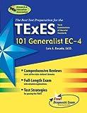 img - for TExES 101 Generalist EC-4 (REA) - The Best Teachers' Test Prep (TExES Teacher Certification Test Prep) book / textbook / text book