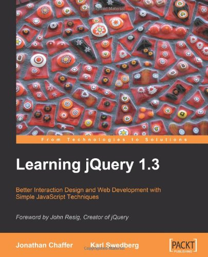 Learning jQuery 1.3, 2nd Edition Front Cover