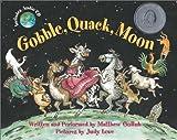 Gobble, Quack, Moon [With Audio CD]