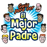 Guaia Para Serel Mejor Padre by Happy Family