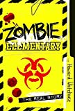 Zombie Elementary, Howard Whitehouse, 1770496084