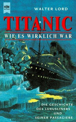 Titanic, Wie es wirklich war