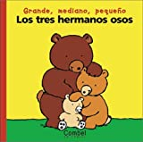 Los Tres Hermanos Osos, Marie-Hélène Delval, 8478645136