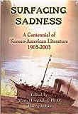 Surfacing Sadness, Yaeon-Hong Choe and Haeng-Ja Kim, 1931907099