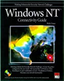 Windows NT 4.0 Connectivity Guide, Richard Grace, 0764531603