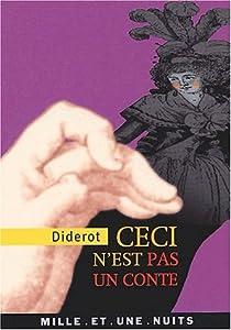 Ceci n'est pas un conte par Diderot