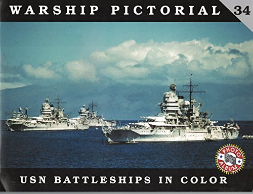 Warship Pictorial No. 34 - USN Batleships in Color