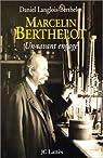 Marcelin Berthelot par Langlois-Berthelot