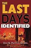 The Last Days Identified!