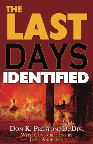 The Last Days Identified!