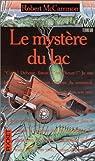 Le mystère du lac par McCammon