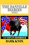 The Danville Diaries, Dahk Knox, 1582751609