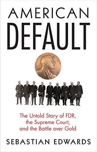 Franklin Half Dollar Value - American Default: The Untold Story of FDR, the Supreme Court, and the Battle over Gold