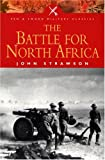 Battle for North Africa (Pen and Sword Military Classics)