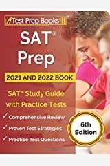 SAT Prep 2021 and 2022 Book: SAT Study Guide with Practice Tests [6th Edition] Paperback
