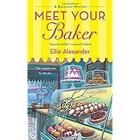 Meet Your Baker: A Bakeshop Mystery: 1