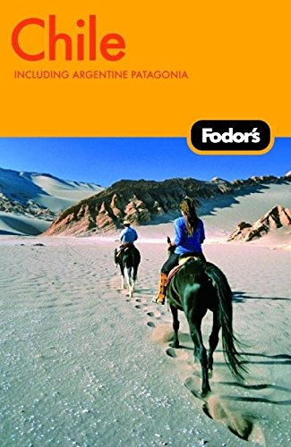 Price comparison product image Fodor's Chile,  4th Edition: Including Argentine Patagonia (Travel Guide)