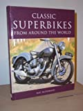 img - for Classic Superbikes from Around the World (Coffee Table Books) book / textbook / text book