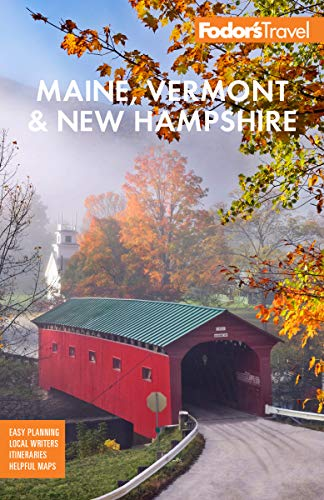 Vt Full Color - Fodor's Maine, Vermont, & New Hampshire: With the Best Fall Foliage Drives & Scenic Road Trips (Full-color Travel Guide)