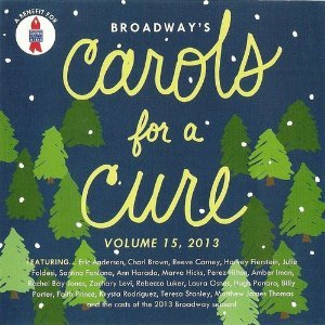 Broadway's Carols for a Cure, Vol. 15