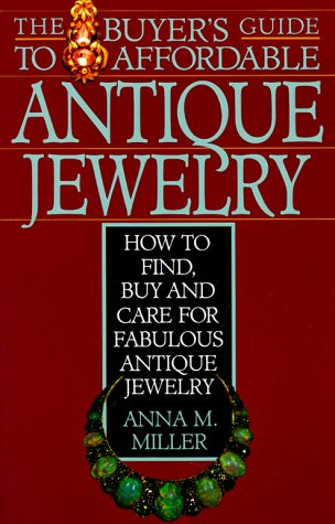 The Buyer's Guide to Affordable Antique Jewelry