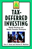 Tax-Deferred Investing, Cory C. Grant and Andrew D. Westhem, 0471357332