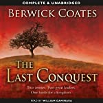 The Last Conquest | Berwick Coates