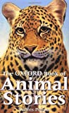 The Oxford Book of Animal Stories, , 019278160X