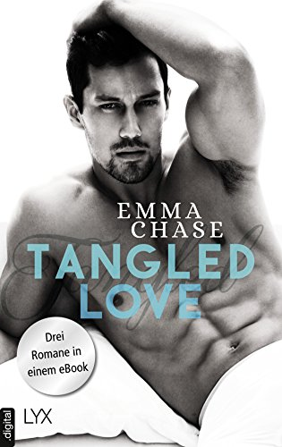 Tangled Love: Drei Romane in einem eBook (German Edition)